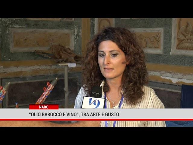 """Naro.  """"Olio Barocco e Vino"""" tra arte e gusto"""