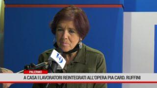 Palermo. A casa i lavoratori reintegrati all'Opera Pia Cardinale Ruffini