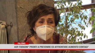 """Palermo. Asp. Faraoni: """" Pronti a prevenire ed affrontare aumento contagi"""""""