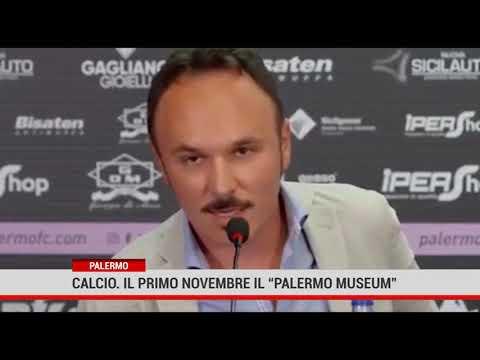"""Palermo. Calcio: il primo novembre il """" Palermo Museum"""""""