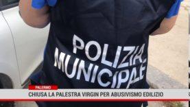 Palermo. Chiusa la palestra Virgin per abusivismo edilizio