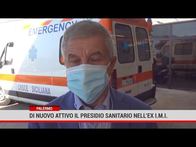 Palermo. Di nuovo attivo il presidio sanitario nell'Ex I.M.I.