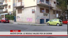 Palermo. Nuovo dpcm. Le regole valide per 30 giorni