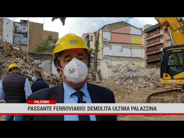 Palermo. Passante ferroviario:  demolita ultima palazzina