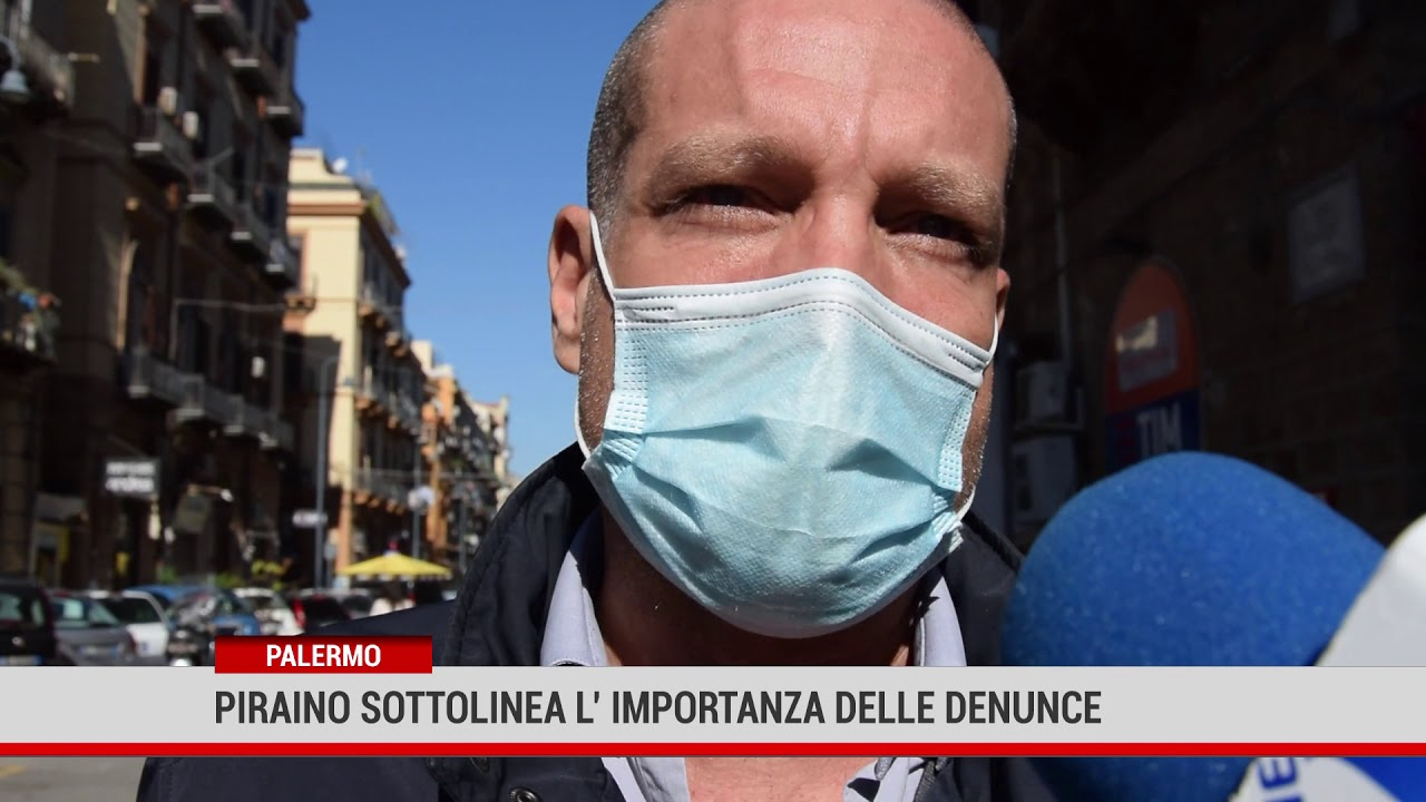 Palermo. Piraino sottolinea l'importanza delle denunce