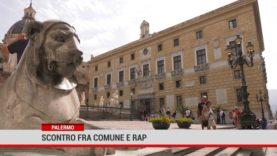Palermo. Scontro fra Comune e Rap