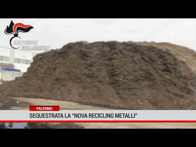 """Palermo. Sequestrato la """"Nova Recicling metalli"""""""