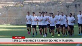 Palermo. Serie C: i rosanero e Catania giocano in trasferta