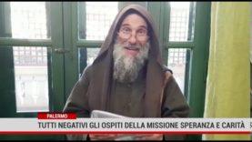 Palermo.Tutti negativi al terzo tampone gli ospiti della Missione Speranza e Carità