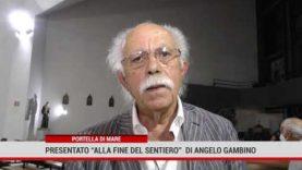 """Presentato il terzo libro di Angelo Gambino """"Alla fine del sentiero"""""""