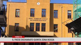 Torretta. Il paese dichiarato quinta zona rossa