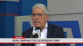 Ulpa: dipendenti siano sottoposti al test sierologico ed ai tamponi