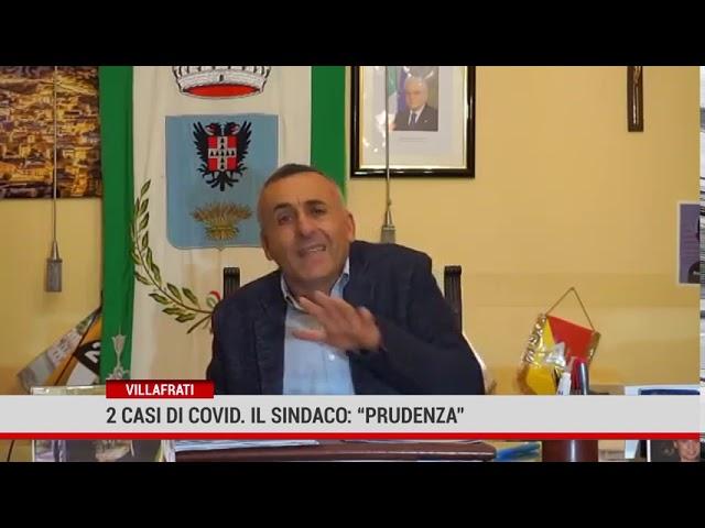 """Villafrati. Due casi covid.Il sindaco: """"Prudenza per non tornare nel tunnel"""""""