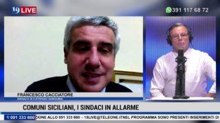 """19LIVE   """"COMUNI SICILIANI , I SINDACI IN ALLARME"""" con Francesco Cacciatore Presidente ALI SICILIA"""