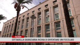 Cittadella Giudiziaria di Palermo a rischio focolaio covid 19