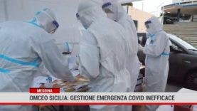 Messina. Omceo Sicilia: gestione emergenza covid inefficace