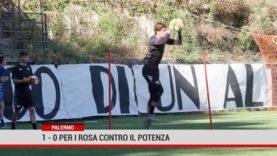 Palermo. 1-0 la partita contro il Potenza