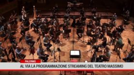 Palermo. Al via la programmazione in streaming del Teatro Massimo