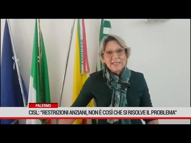 """Palermo. Cisl:"""" Restrizioni per gli anziani? Non è isolandoli che si risolve il problema."""""""