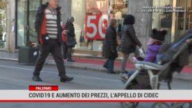 Palermo. Covid 19 e aumento dei prezzi, l'appello di Cidec