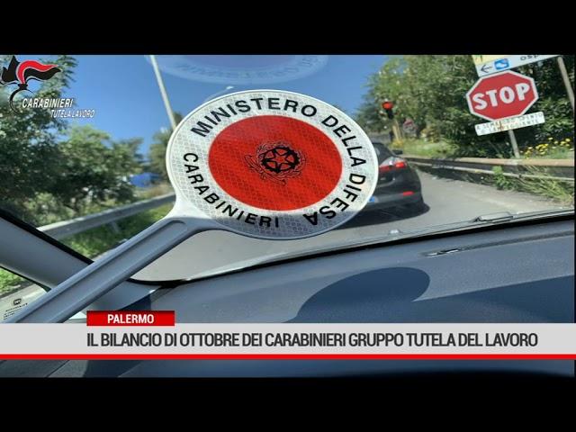 Palermo. Il bilancio di ottobre dei Carabinieri Gruppo Tutela Lavoro