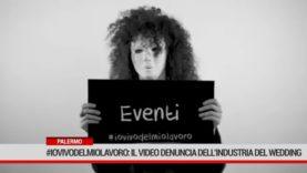 Palermo. #iovivodelmiolavoro: il video denuncia dell'industria del wedding