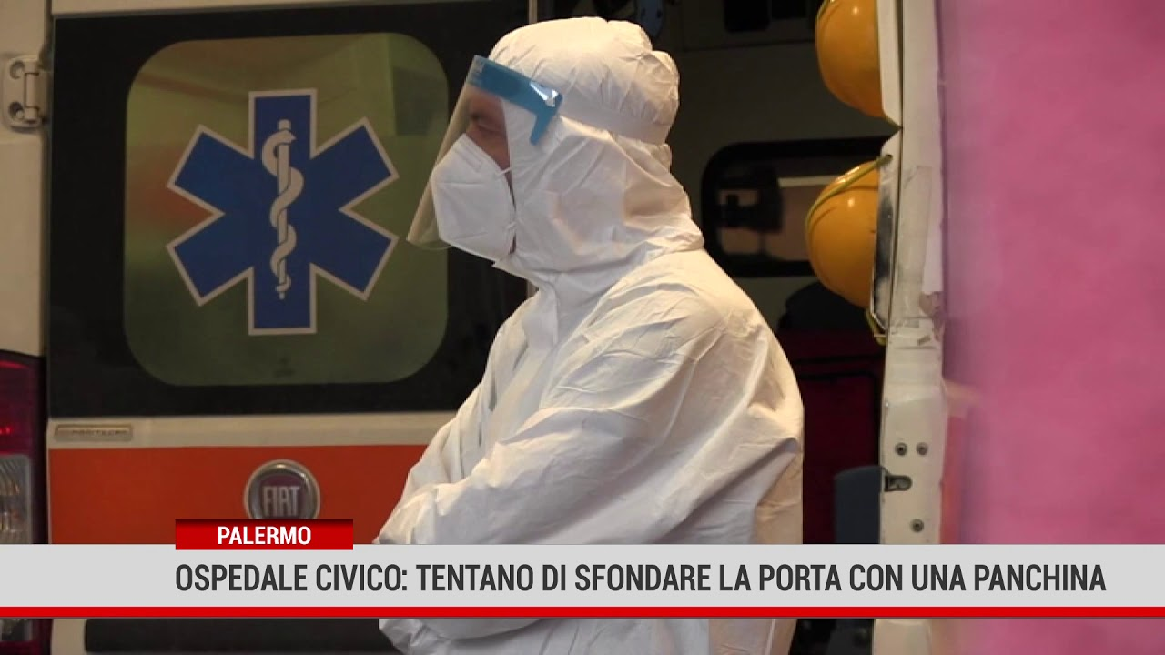 Palermo. Ospedale Civico: tentano di sfondare la porta con una panchina