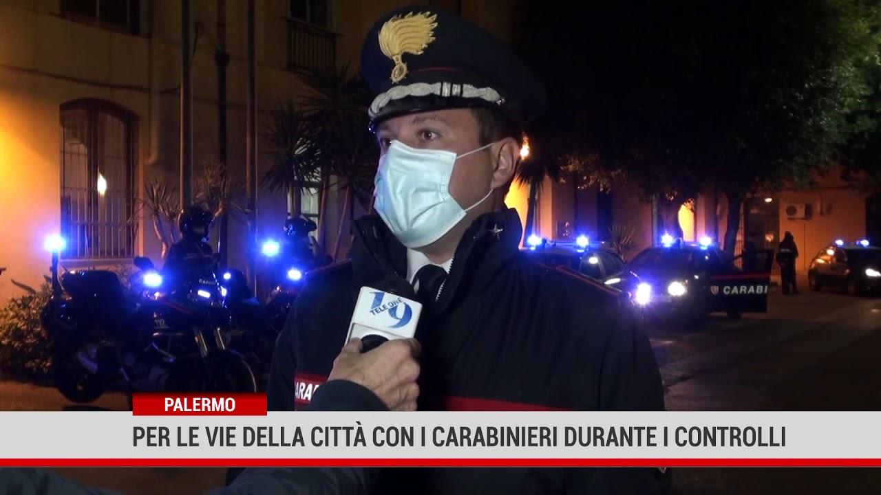 Palermo. Per le vie della città con i carabinieri durante i controlli