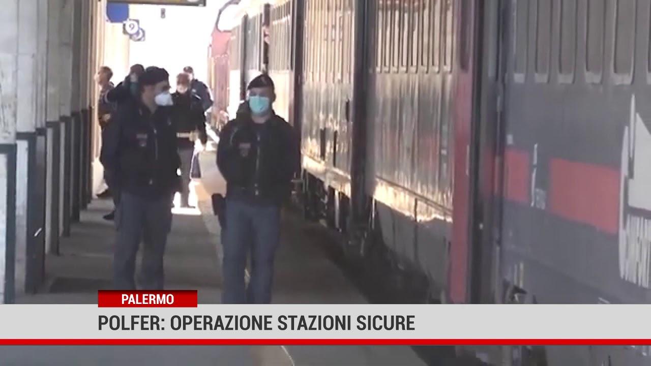 Palermo. Polfer: operazione stazioni sicure