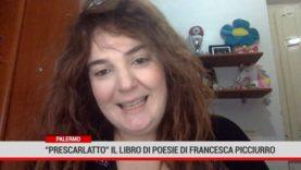 """Palermo.""""Prescarlatto"""" il libro di poesie scritto da Francesca Picciurro"""