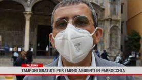 Palermo.Tamponi gratuiti per i meno abbienti in parrocchia