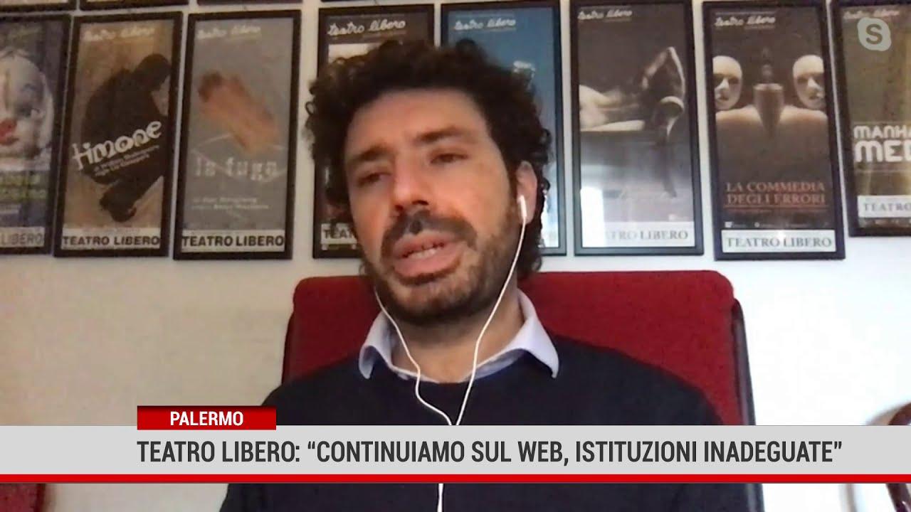 """Palermo. Teatro Libero: """" Continuiamo sul web, istituzioni inadeguate"""""""
