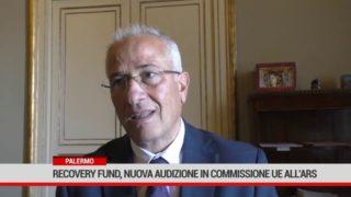 Recovery Fund, nuova audizione in Commissione UE all'ARS.