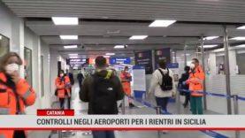 Catania. Controlli negli aeroporti per i rientri in Sicilia