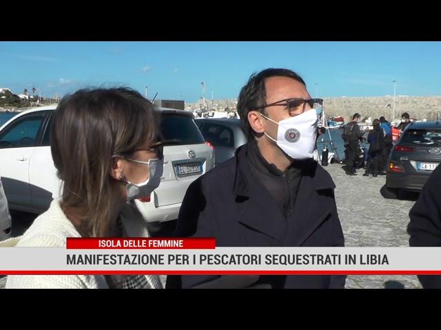 Isola delle Femmine. Manifestazione per la liberazione dei pescatori sequestrati in Libia.