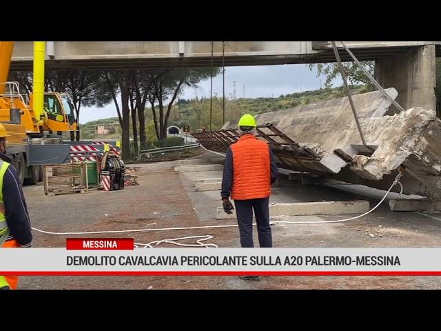 Messina. Demolito cavalcavia pericolante sull'autostrada A20