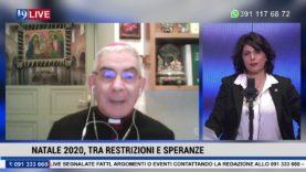 NATALE, RESTRIZIONE E SPERANZE con M.G.Ricotta e Monsignor Michele Pennisi (Arcivescovo di Monreale)