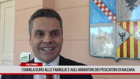 Palermo. 150 mila euro  alle famiglie e agli armatori dei pescatori di Mazara