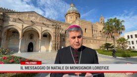 Palermo. Il Messaggio di Natale di Lorefice