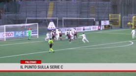Palermo. Il punto sulla giornata in Serie C