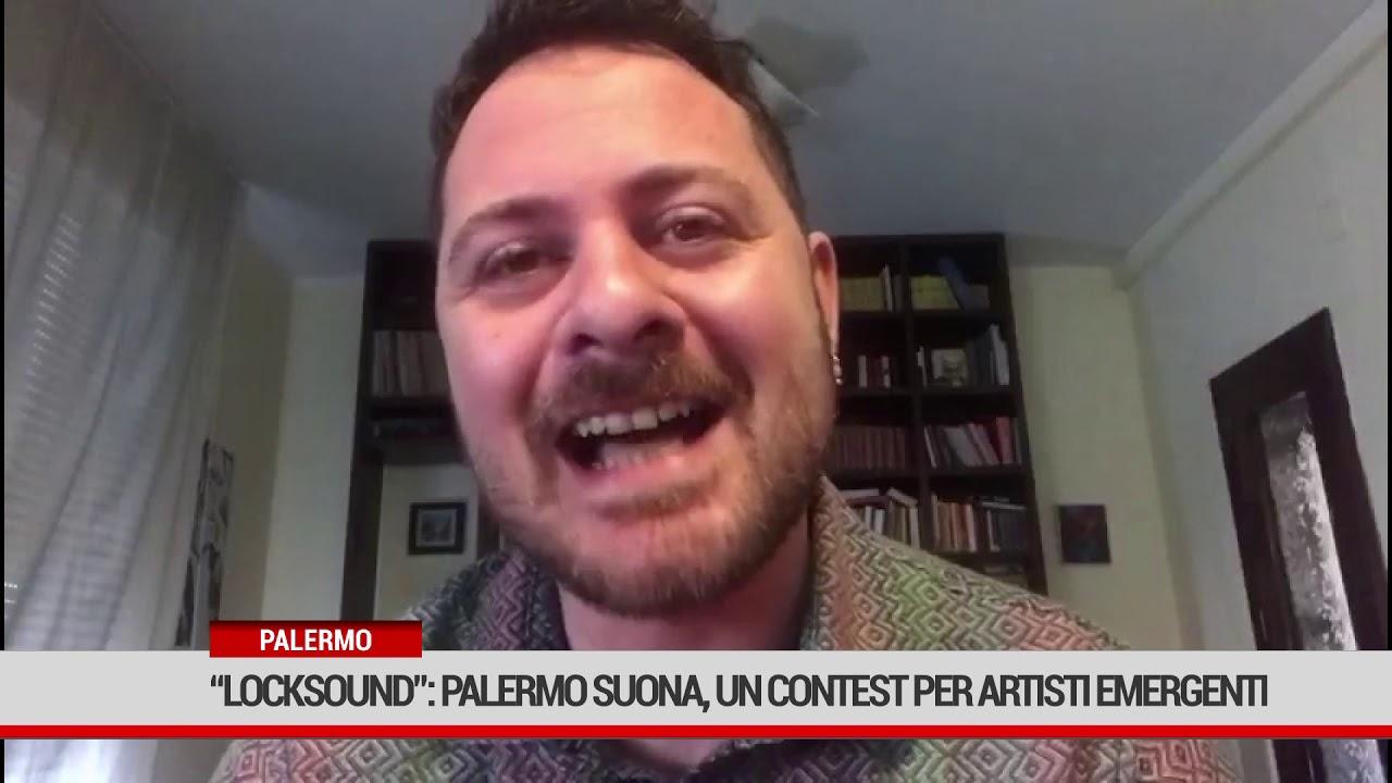 """Palermo.  """"Locksound"""": Palermo Suona  organizza un contest per artisti emergenti"""