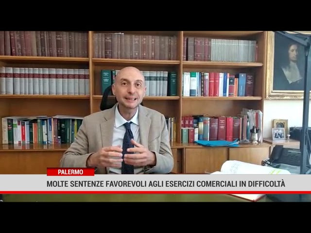 Palermo. Molte sentenze favorevoli agli esercizi commerciali in difficoltà
