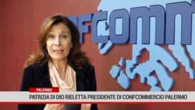Palermo. Patrizia Di Dio rieletta presidente di Confcommercio Palermo