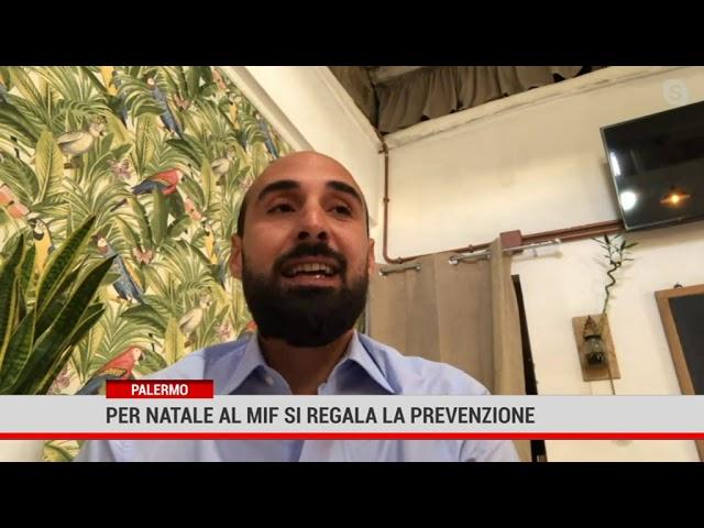 Palermo.Per Natale al MIF si regala la prevenzione