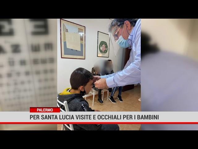 Palermo Per santa Lucia visite e occhiali per i bambini