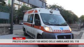 Palermo. Presto stabilizzati 100 medici delle ambulanze del 118