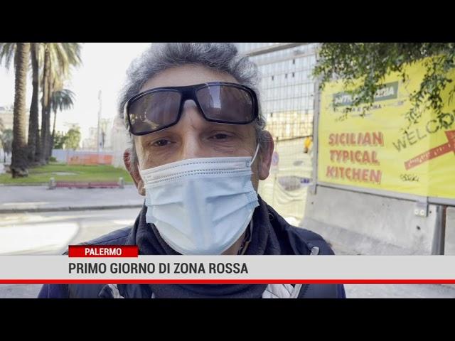 Palermo. Primo giorno di zona rossa