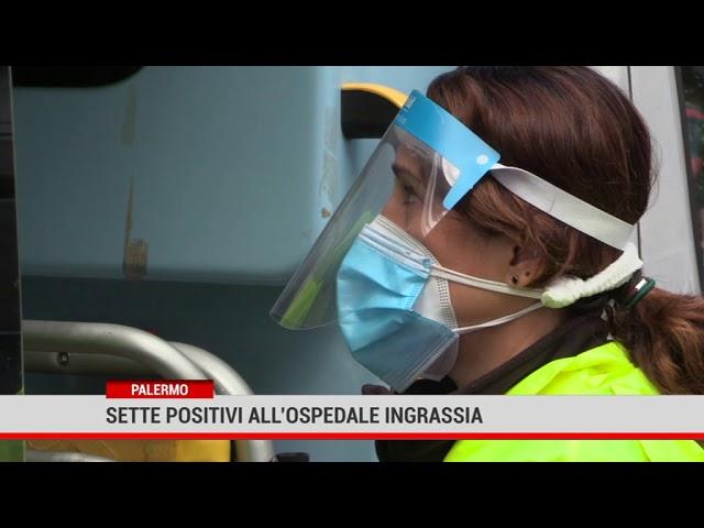 Palermo. Sette positivi all'Ospedale Ingrassia