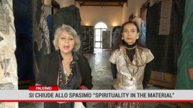 """Palermo. Si chiude allo Spasimo """" Spirituality in the Material"""""""