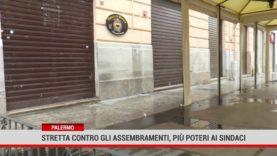 Palermo. Stretta contro gli assembramenti, più poteri ai sindaci